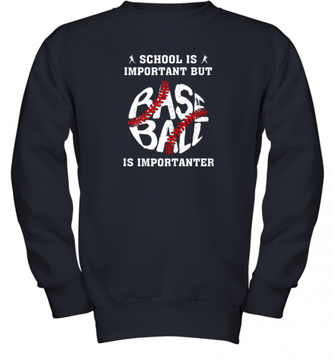 tfzu school is important but baseball is importanter youth sweatshirt 47 front navy
