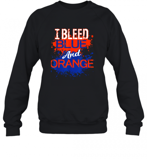 I Bleed Blue And Orange Fan Shirt Football Soccer Baseball Sweatshirt