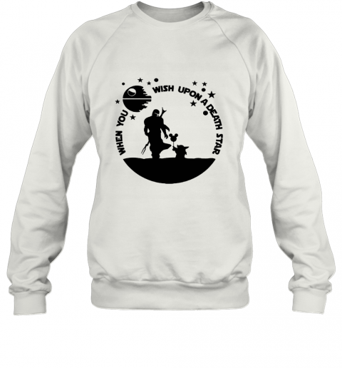 When You Wish Upon A Death Star The Mandalorian Baby Yoda Sweatshirt