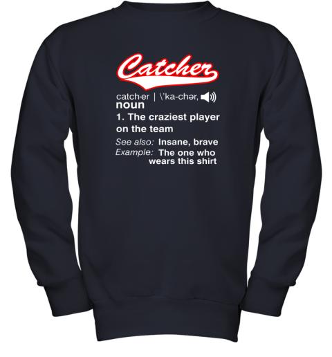 6ywe softball baseball catcher shirtvintage funny definition youth sweatshirt 47 front navy