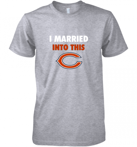 tuaf i married into this chicago bears football nfl premium guys tee 5 front heather grey