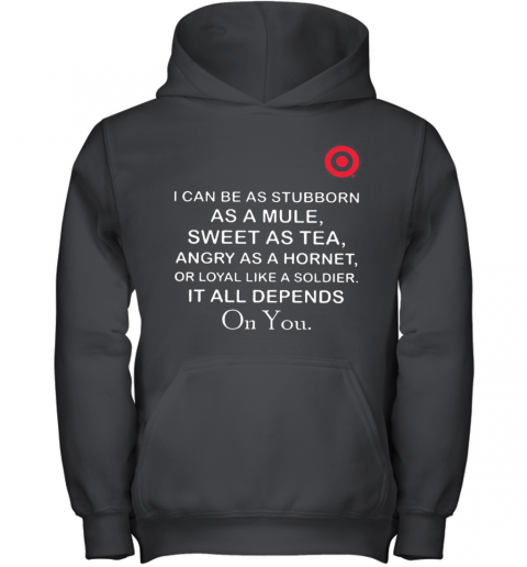 Target I Can Be As Stubborn As A Mule Sweet As Youth Hoodie