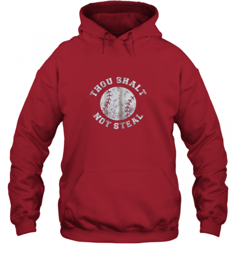 jj7r thou shalt not stealfunny baseball saying hoodie 23 front red