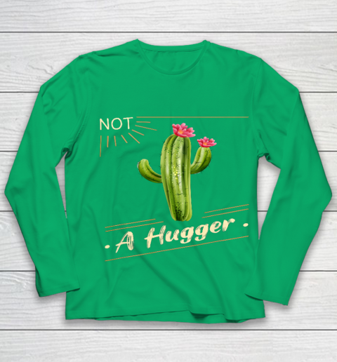 Not A Hugger Cactus Shirt Funny Vintage Sarcastic Youth Long Sleeve 4