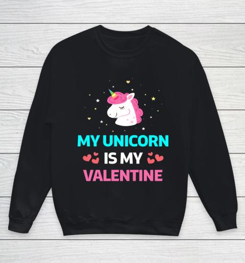 Funny Valentines Day Shirt Unicorn Is My Valentine Youth Sweatshirt