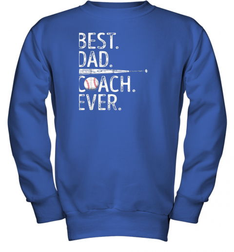 8vs3 mens best dad coach ever t shirt baseball fathers day gift youth sweatshirt 47 front royal