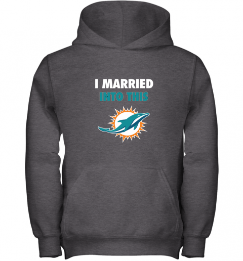 czyz i married into this miami dolphins football nfl youth hoodie 43 front dark heather