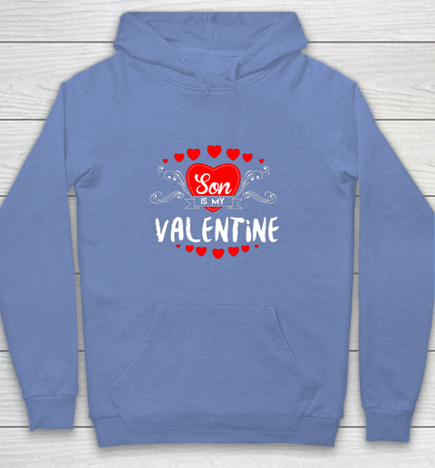 Mother Valentines Day Son Is My Valentine Youth Hoodie 16