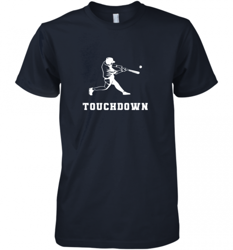 ul9u touchdown baseball shirtfunny sarcastic novelty premium guys tee 5 front midnight navy