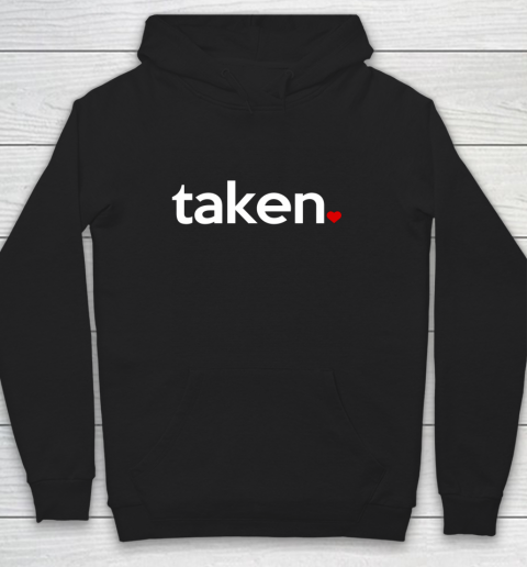 Taken Sorry I m Taken Gift for Valentine 2021 Couples Hoodie