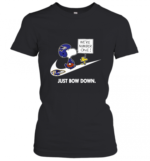NFL Baltimore Ravens Are Number One – NIKE Just Bow Down Snoopy Women's T-Shirt