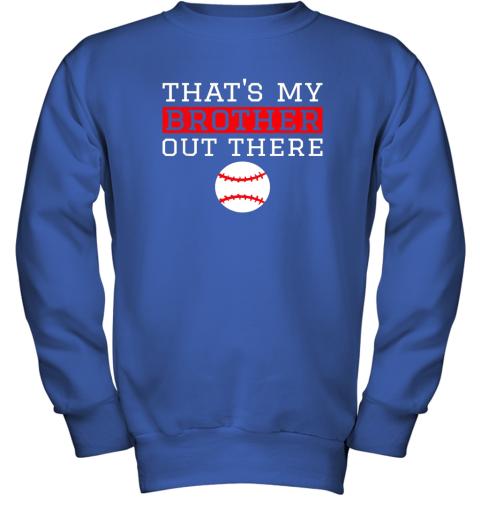 mug8 sister baseball gift that39 s my brother baseball sister youth sweatshirt 47 front royal