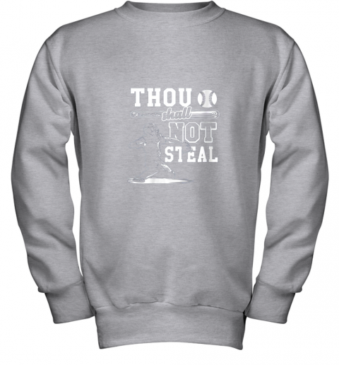 evqh funny baseball thou shall not steal baseball player youth sweatshirt 47 front sport grey