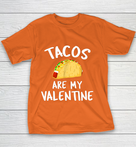 Tacos Are My Valentine Valentine s Day Youth T-Shirt 4