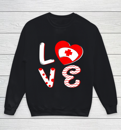 Medical Nurse Valentine Day Shirt Love Matching Youth Sweatshirt