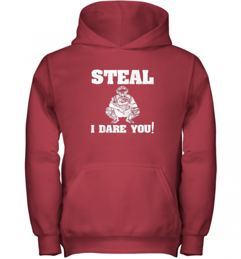 n1m9 kids baseball catcher gift funny youth shirt steal i dare you33 youth hoodie 43 front red