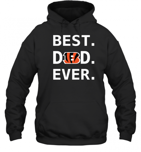 Best Cincinnati Bengals Dad Ever Fathers Day Shirt Mens Pullover Hoodie