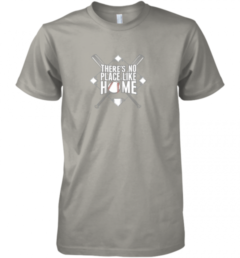 zx4j there39 s no place like home baseball tshirt mom dad youth premium guys tee 5 front light grey