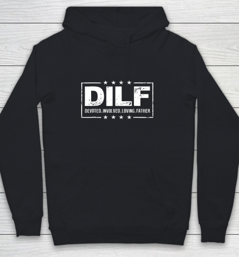 DILF Shirt Devoted Involved Loving Father Dad Papa Youth Hoodie