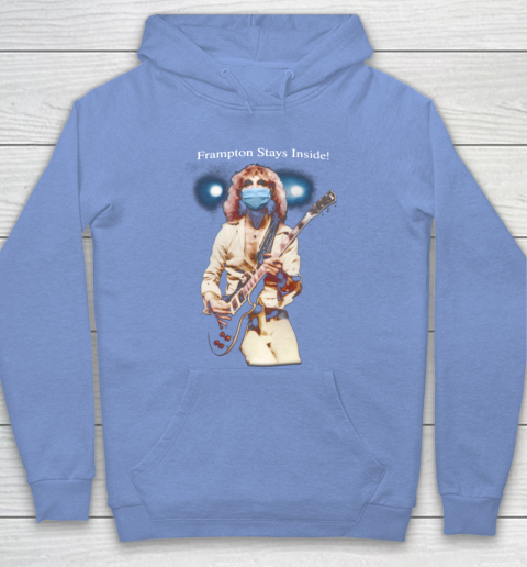 Peter Frampton Covid Stays Inside Hoodie 8