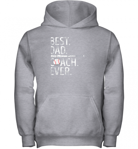 4k4m mens best dad coach ever t shirt baseball fathers day gift youth hoodie 43 front sport grey