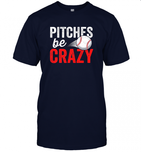 kkps pitches be crazy baseball shirt funny pun mom dad adult jersey t shirt 60 front navy