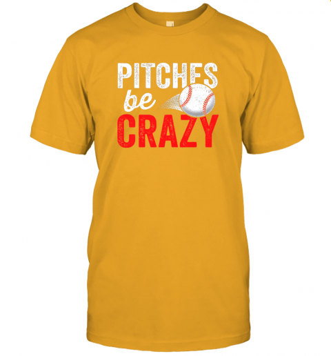 kkps pitches be crazy baseball shirt funny pun mom dad adult jersey t shirt 60 front gold