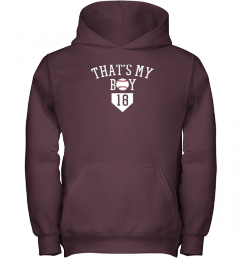 rge6 that39 s my boy 18 baseball number 18 jersey baseball mom dad youth hoodie 43 front maroon