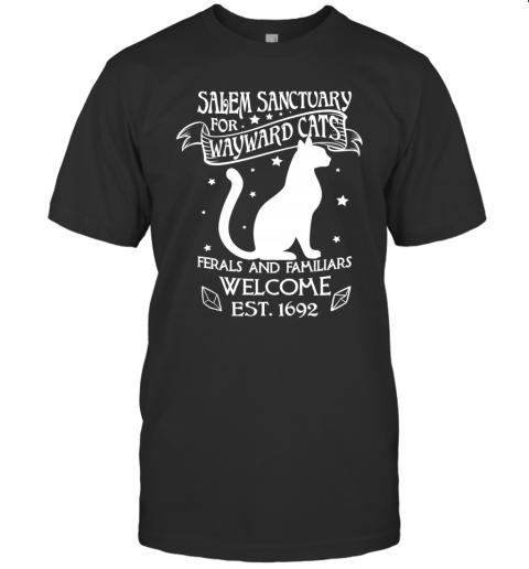 Witch Salem Sanctuary For Wayward Black Cats 1692 Gift Idea T-Shirt