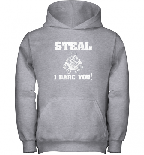 n1m9 kids baseball catcher gift funny youth shirt steal i dare you33 youth hoodie 43 front sport grey