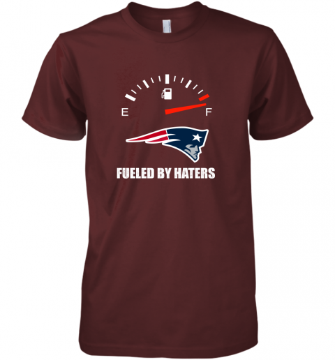 r8ks fueled by haters maximum fuel new england patriots premium guys tee 5 front maroon