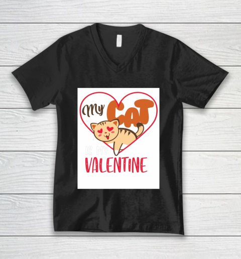 Cute My Cat Is My Valentine Cat Lover Valentines Day Gift V-Neck T-Shirt