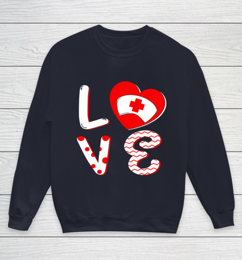 Medical Nurse Valentine Day Shirt Love Matching Youth Sweatshirt 2