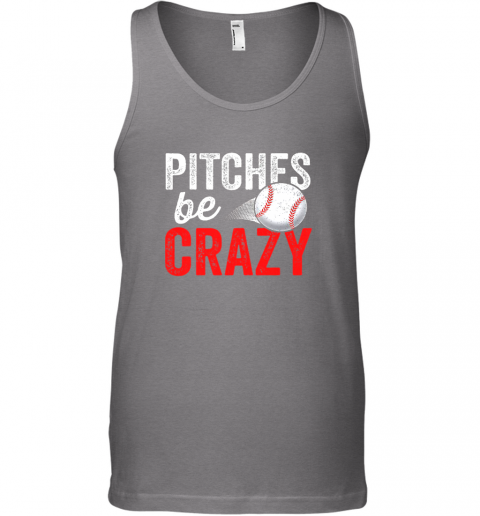 mxt3 pitches be crazy baseball shirt funny pun mom dad adult unisex tank 17 front graphite heather