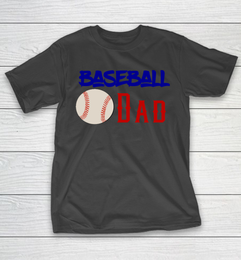 Father's Day Funny Gift Ideas Apparel Baseball Dad T Shirt T-Shirt