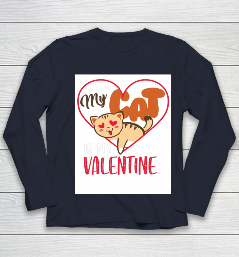 Cute My Cat Is My Valentine Cat Lover Valentines Day Gift Youth Long Sleeve 2