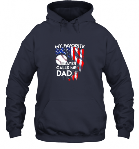 8d7y my favorite baseball player calls me dad funny gift hoodie 23 front navy