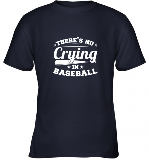 hhv4 there39 s no crying in baseball gift youth t shirt 26 front navy