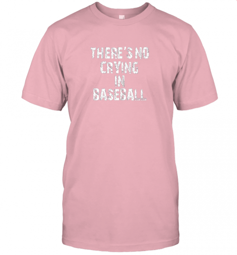 ue47 there39 s no crying in baseball jersey t shirt 60 front pink