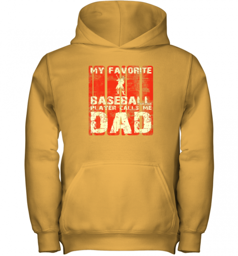 kapd mens my favorite baseball player calls me dad retro gift youth hoodie 43 front gold