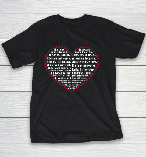 Love is patient love is kind Valentine Hearts Valentines day Youth T-Shirt
