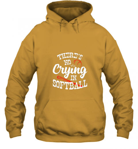 gptu theres no crying in softball game sports baseball lover hoodie 23 front gold