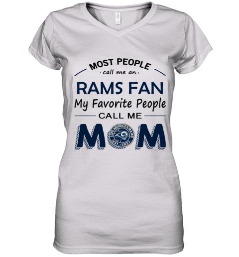 People Call Me LOS ANGELES RAMS Fan  Mom Women's V-Neck T-Shirt