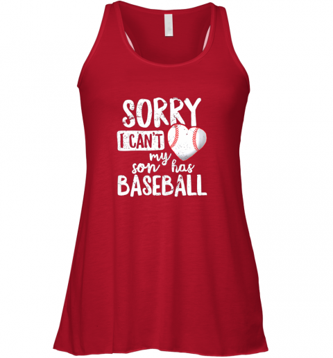 pmlh sorry i cant my son has baseball shirt funny mom dad flowy tank 32 front red