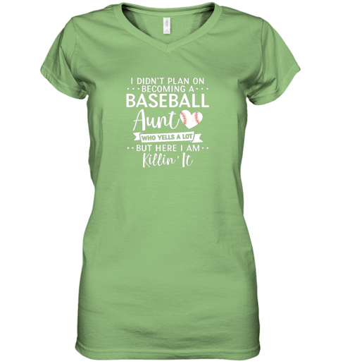 ni9n i didn39 t plan on becoming a baseball aunt gift women v neck t shirt 39 front lime