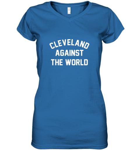 nxxk cleveland against the world football baseball basketball women v neck t shirt 39 front royal
