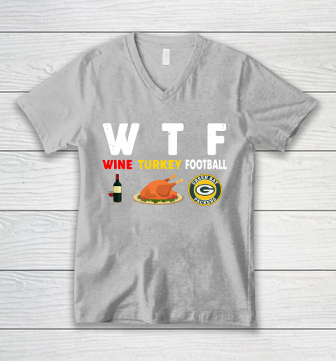 Green Bay Packers Giving Day WTF Wine Turkey Football NFL V-Neck T-Shirt 3