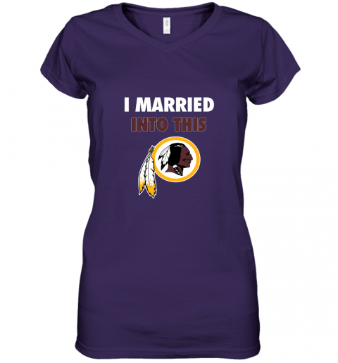 upjs i married into this washington redskins football nfl women v neck t shirt 39 front purple