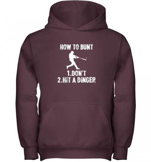 mlzn how to bunt don39 thit a dinger funnybaseball youth hoodie 43 front maroon