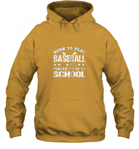 pmyy born to play baseball forced to go to school hoodie 23 front gold